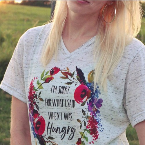 Sorry For What I Said When I Was Hungry Shirt Dieting Shirt Best Friend Gift Mom Shirts Birthday Gift for Mom Diet Tee gift for her T shirt